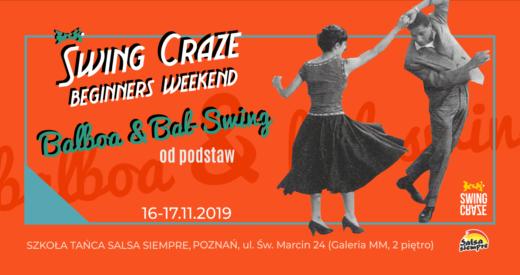 """16-17.11.2019   Warsztaty SWING CRAZE Beginners Weekend """"Balboa & Bal-Swing"""""""
