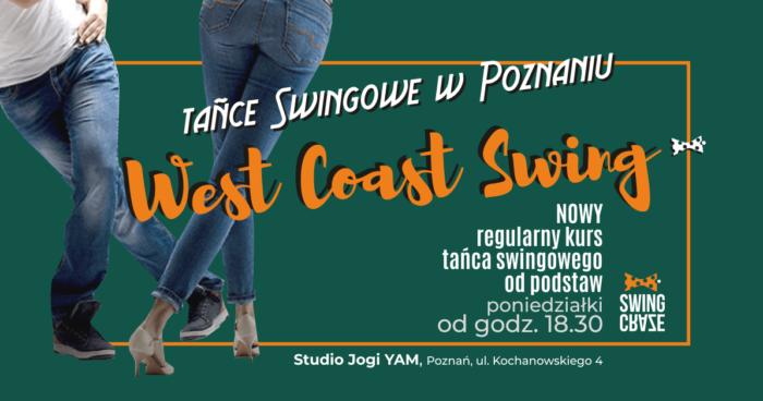 poniedziałki 18:30-19:45   NOWY Kurs West Coast Swing od podstaw (start: 13.01.2020)